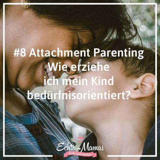 Podcast Attachment Parenting