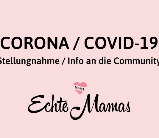 Statement zum Coronavirus von Echte Mamas