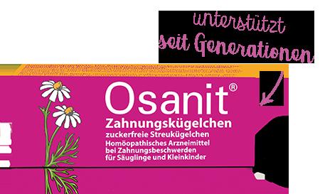 Osanit® hilft sanft, wenn die Zähne durchbrechen.