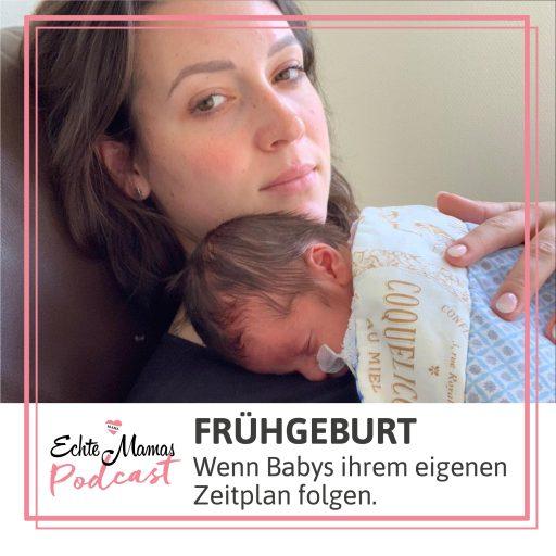 Der Echte Mamas Podcast zum Thema Frühgeburt