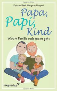 Das Buch von Papapi zeigt wunderschön, warum Familie auch anders geht.