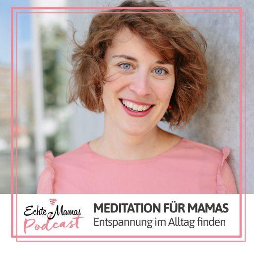 Podcastfolge: Meditation für Mamas