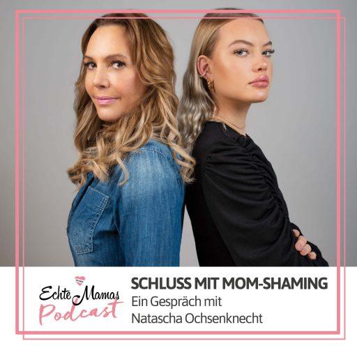 Natascha Ochsenknecht im Echte Mamas Podcast